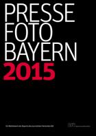 Titelblatt Pressefoto Bayern 2015